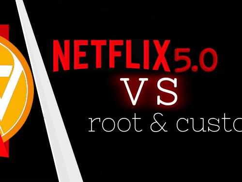 Netflix apk per dispositivi con root e/o custom rom
