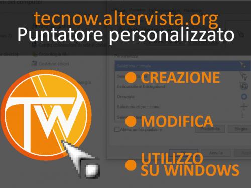 Puntatore personalizzato: creazione, modifica e utilizzo