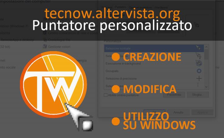Puntatore personalizzato: creazione, modifica e utilizzo.