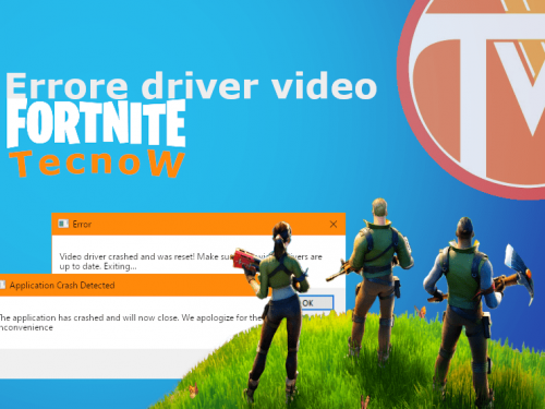 Fortnite – Risoluzione errori driver video e crash