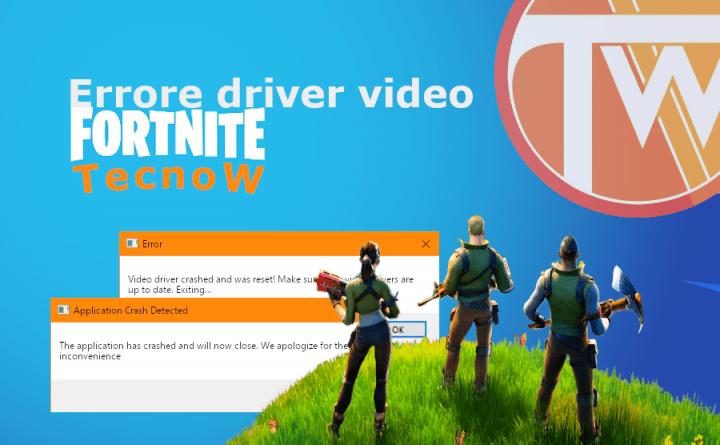 Fortnite - Errore driver video