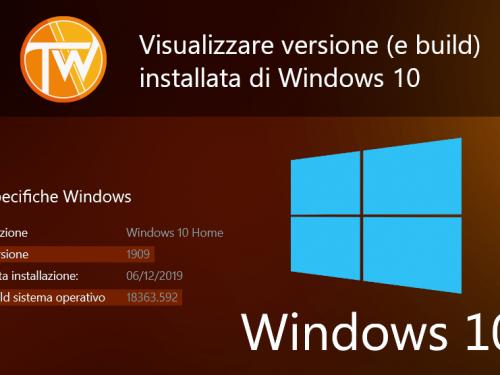 Visualizzare versione (e build) di Windows 10 utilizzata